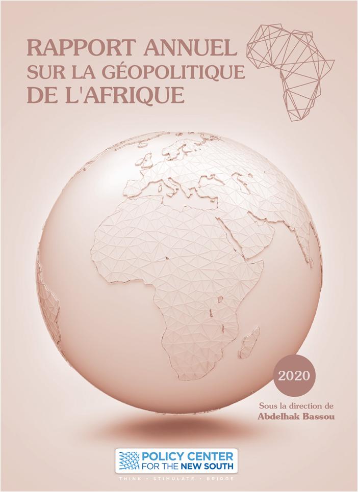Rapport Annuel sur la Géopolitique de l'Afrique, Edition 2020