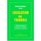 GUIDE PRATIQUE DE  LEGISLATION DU TRAVAIL