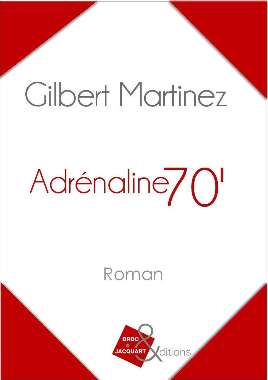 Adrénaline 70'