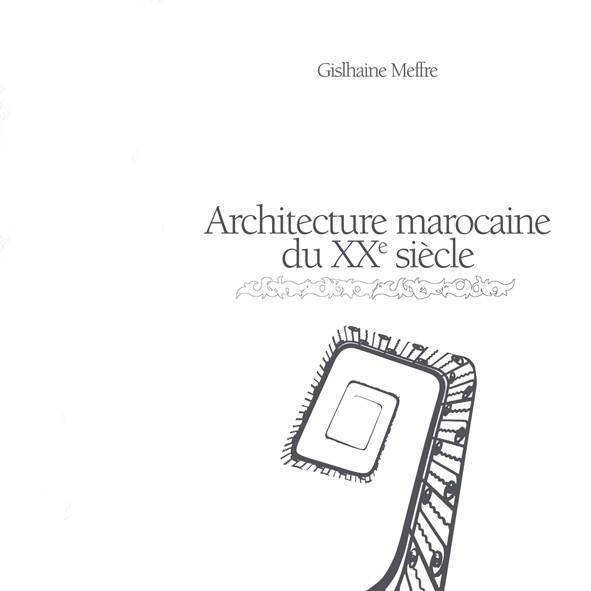 Architecture Marocaine Du Xx Siecle