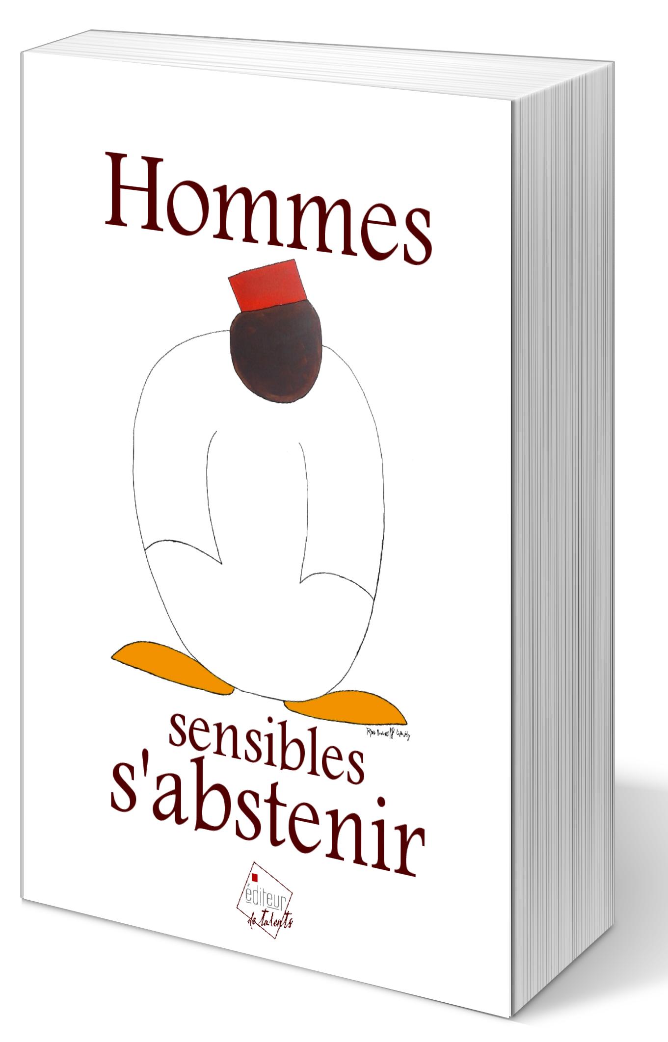 Hommes sensibles s'abstenir