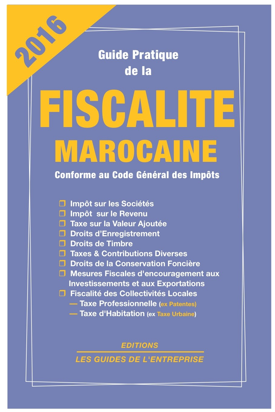 GUIDE PRATIQUE DE LA FISCALITE MAROCAINE