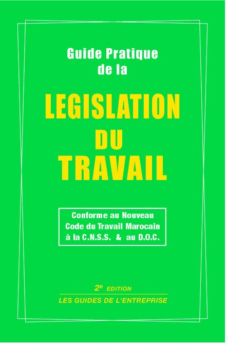 GUIDE PRATIQUE DE  LEGISLATION DU TRAVAIL